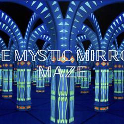 Mystic Mirror Maze Clubhouse