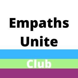 Empaths Unite Club Clubhouse