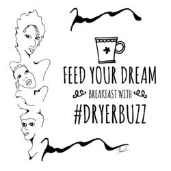 Feed Your Dreams DryerBuz Clubhouse
