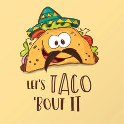 Let's Taco Bout It!! Clubhouse