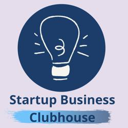 Startup Business Club Clubhouse