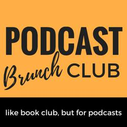 Podcast Brunch Club Clubhouse