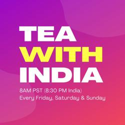 Tea With India Clubhouse