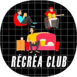 Récréa Club  Clubhouse