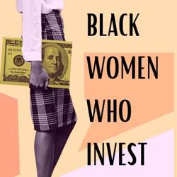 Black Women Who Invest Clubhouse