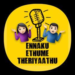 ENNAKU ETHUME THERIYAADHU Clubhouse