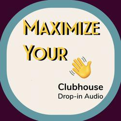 Maximize your Club house Clubhouse
