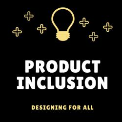 Product Inclusion Clubhouse