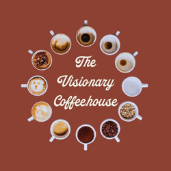 The Visionary Coffeehouse  Clubhouse