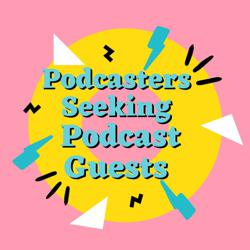 Podcasters Seeking Guests Clubhouse