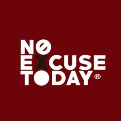 No Excuse Today Clubhouse