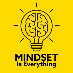 Mindset is Everything Clubhouse