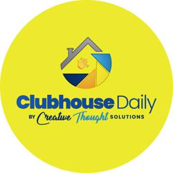 CH Daily Clubhouse