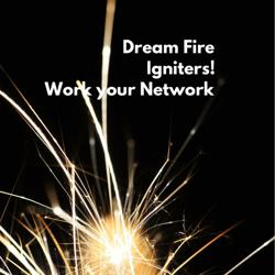 Dream Fire Igniters!  Clubhouse