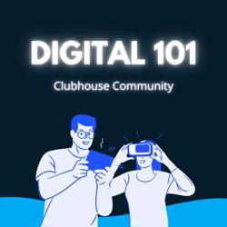 Digital 101 Clubhouse
