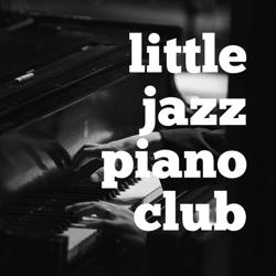 Little Jazz Piano Club Clubhouse