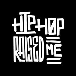 Hip Hop Raised Me Clubhouse