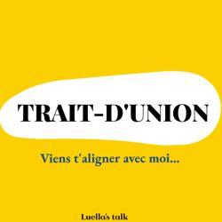 TRAIT- D'UNION Clubhouse