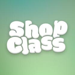 Shop Class Clubhouse