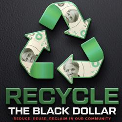 Recycle The Black Dollar ♻️✊🏾💵 Clubhouse