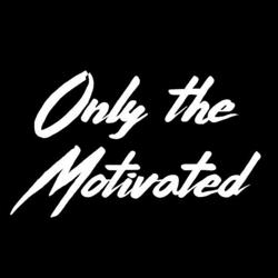 Only the Motivated Clubhouse