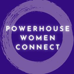 Powerhouse Women Connect Clubhouse