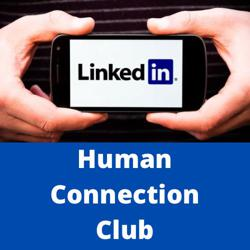 LinkedIn Human Connection Clubhouse