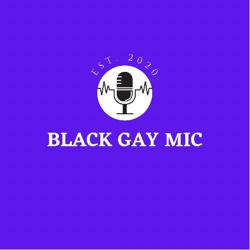 Black Gay Mic Clubhouse