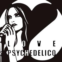 We LOVE PSYCHEDELICO Clubhouse