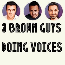 3 Brown Guys Doing Voices Clubhouse