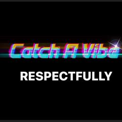 Catch a vibe respectfully  Clubhouse