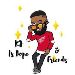 KJ is Dope & Friends  Clubhouse