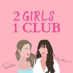 2 Girls, 1 Club Clubhouse