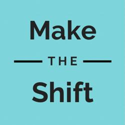 Make the Shift Clubhouse