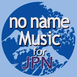 no name Music for JPN Clubhouse