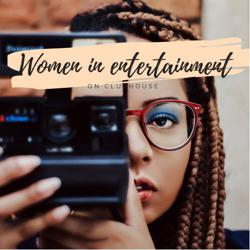 Women in Entertainment Clubhouse