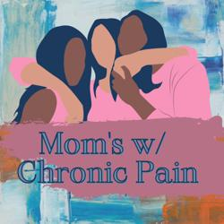 Mom's with Chronic Pain Clubhouse