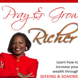 PRAY & GROW RICHER Clubhouse