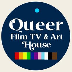 Queer Film TV & Art House  Clubhouse