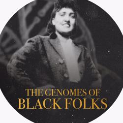 The Genomes of Black Folk Clubhouse
