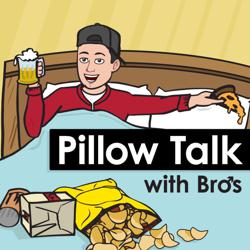 Pillow Talk With Bros Clubhouse