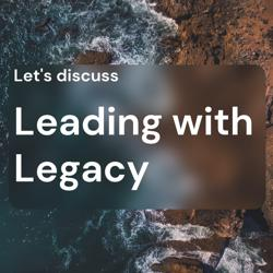 Leading with Legacy Clubhouse