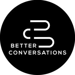 Better Conversations  Clubhouse