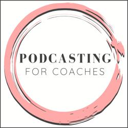 Podcasting for Coaches Clubhouse