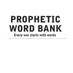 Prophetic Word Bank  Every War Starts With Words Clubhouse