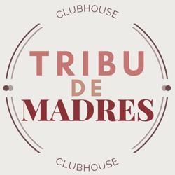 Tribu de Madres Clubhouse