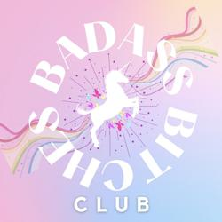 The Badass Bitches Club  Clubhouse