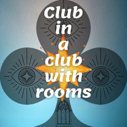 Club in a Club with Rooms Clubhouse