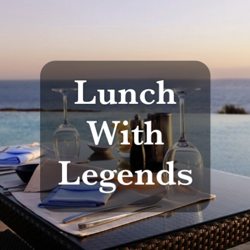 Lunch With Legends  Clubhouse