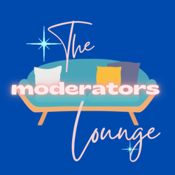 The Moderators Lounge Clubhouse